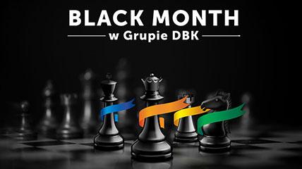 W Grupie DBK rusza BLACK MONTH!